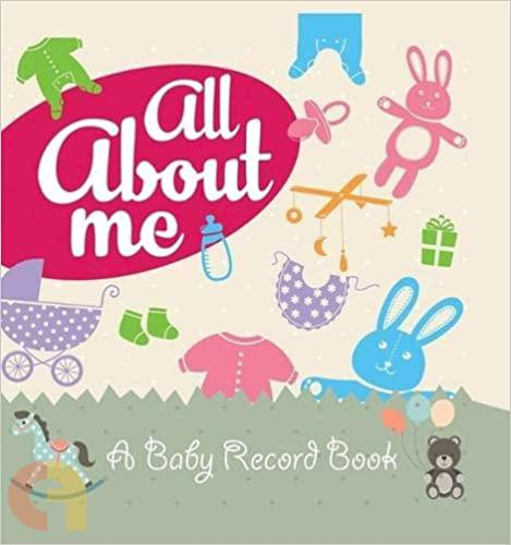 All About Me: A Baby Record Book