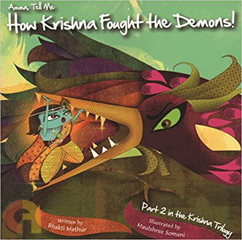 Amma Tell Me How Krishna Fought The Demons!