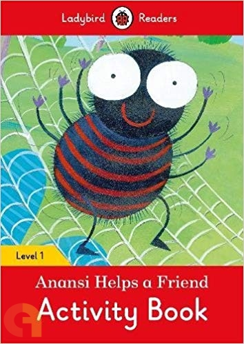Anansi Helps a Friend Activity Book: Ladybird Readers - Level 1