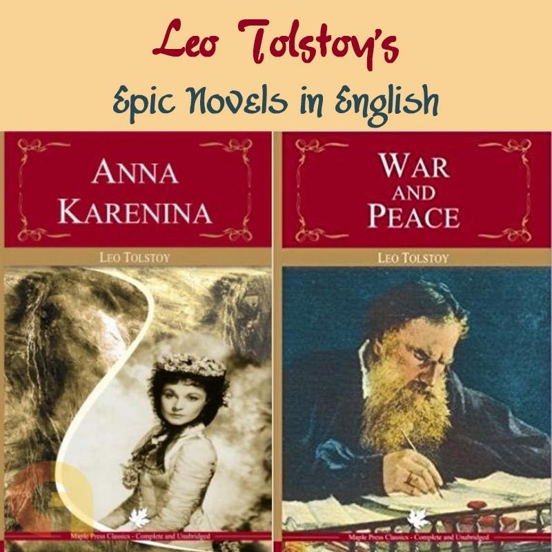 Anna Karenina, War and Peace - Leo Tolstoy
