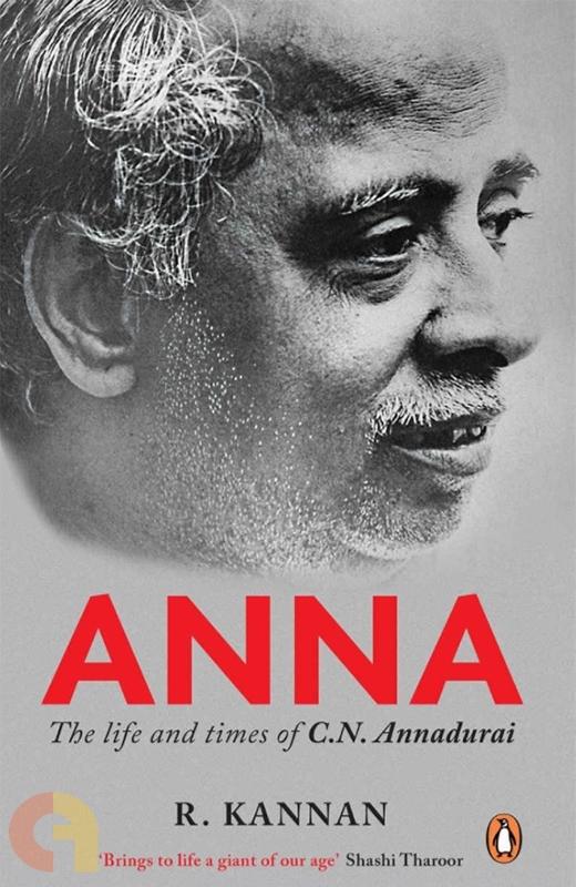 Anna: The Life and Times of C.N. Annadurai