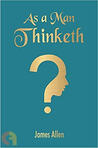 As A Man Thinketh (Pocket Classics)