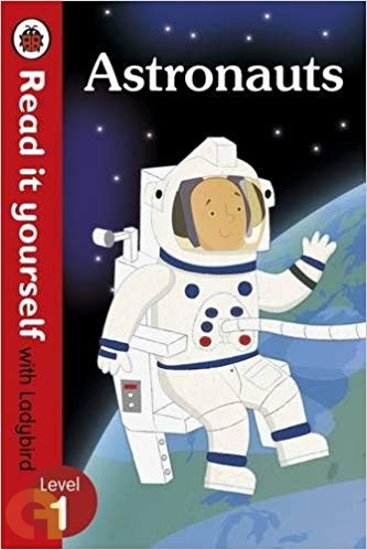 Astronauts: Read it yourself with Ladybird - Level 1
