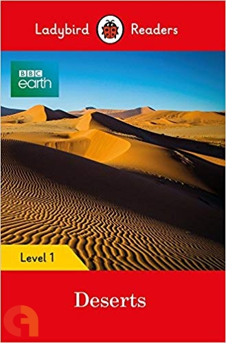 BBC Earth: Deserts - Ladybird Readers - Level 1