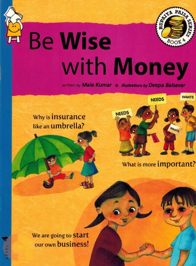 Be Wise with Money