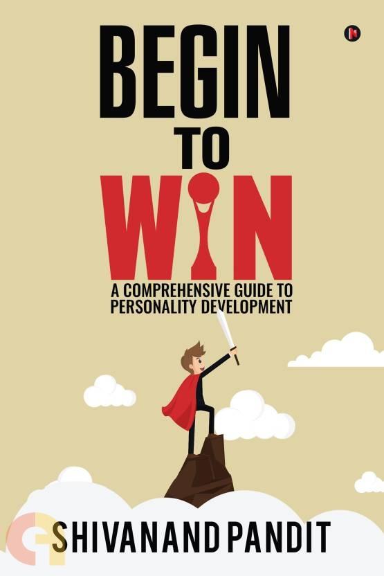Begin to Win
