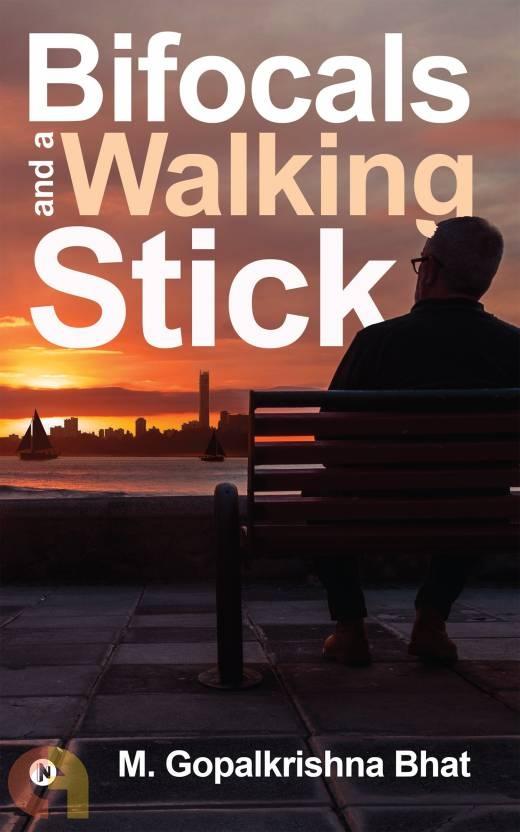 Bifocals and a Walking Stick