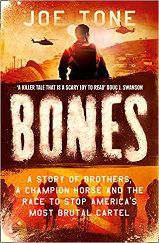 BONES: A Champion Horse, a Violent Drug Cartel, and the Race to Save a Sport Under Siege