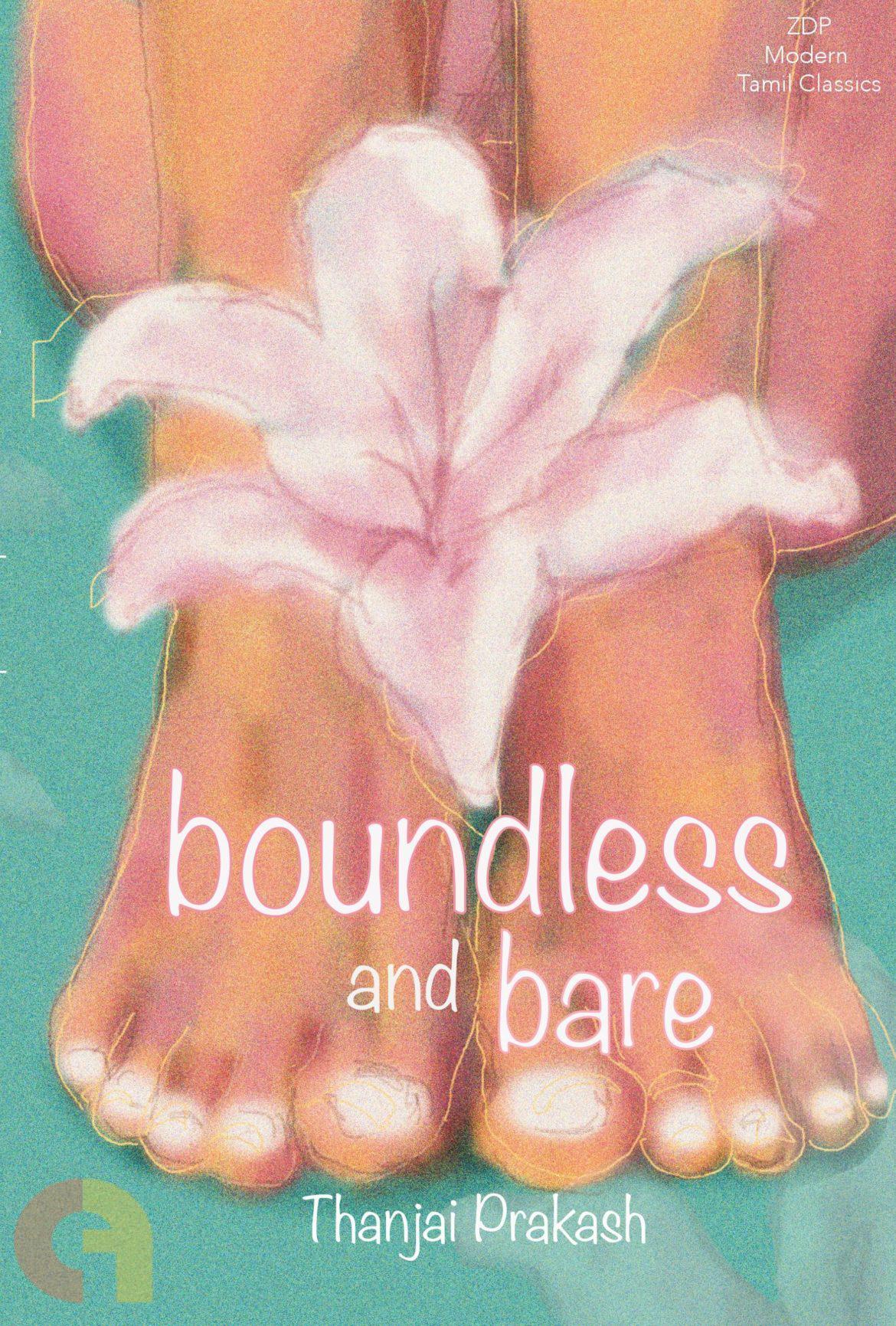 Boundless And Bare (Thanjai Prakash)