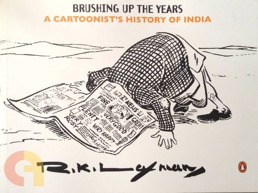 Brushing Up the Years: A Cartoonist's History of India, 1947 to the Present