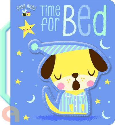 Busy Bees Time For Bed (Touch And Feel)