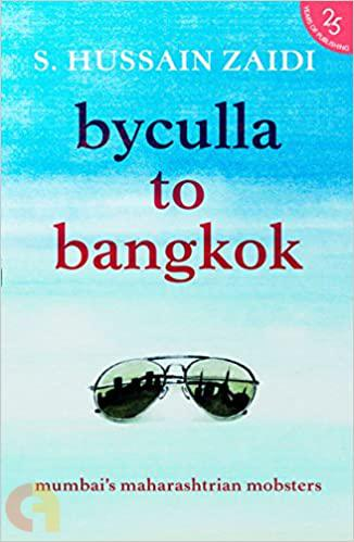 Byculla to Bangkok         (25 most Iconic books)