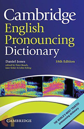 Cambridge English Pronouncing Dictionary 18th Edition