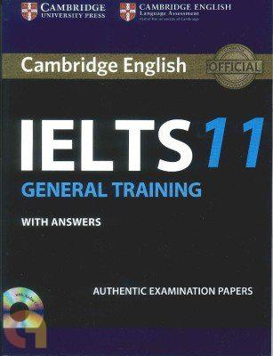 Cambridge IELTS 11 : General Training with Answers (With A CD)