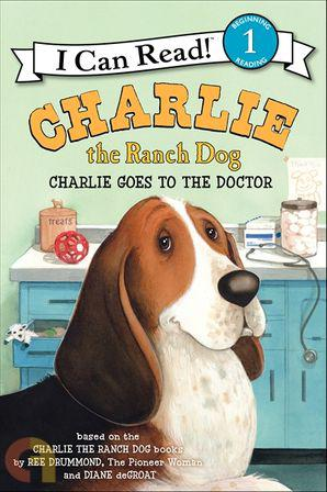 CHARLIE THE RANCH DOG: CHARLIE GOES TO THE DOCTOR Level-1