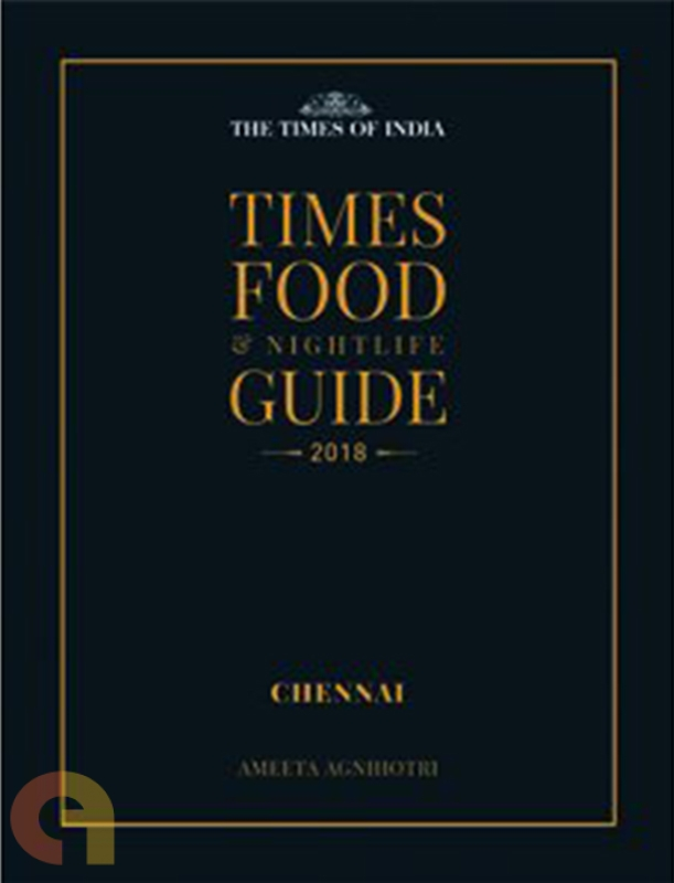 Chennai: Times, Food & Nightlife Guide - 2018