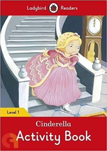 Cinderella Activity Book: Ladybird Readers - Level 1