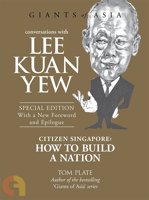 Citizen Singapore: How to Build a Nation