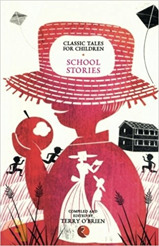 Classic Tales For Children: School Stories