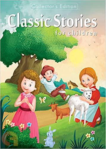 Collectors Edition -  Classic Stories for children