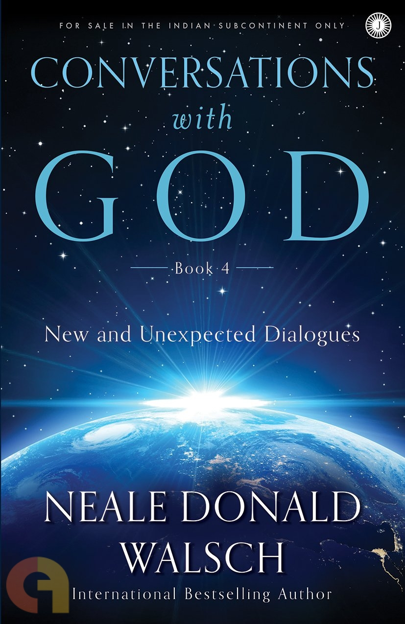 Conversations With God - Book 4