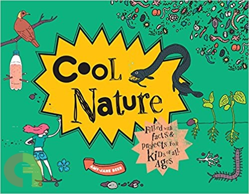 Cool Nature: Filled with Facts and Projects for Kids of All Ages