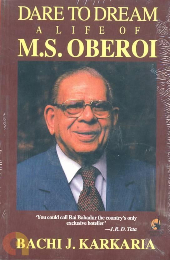 Dare to Dream: A Life of M. S.Oberoi