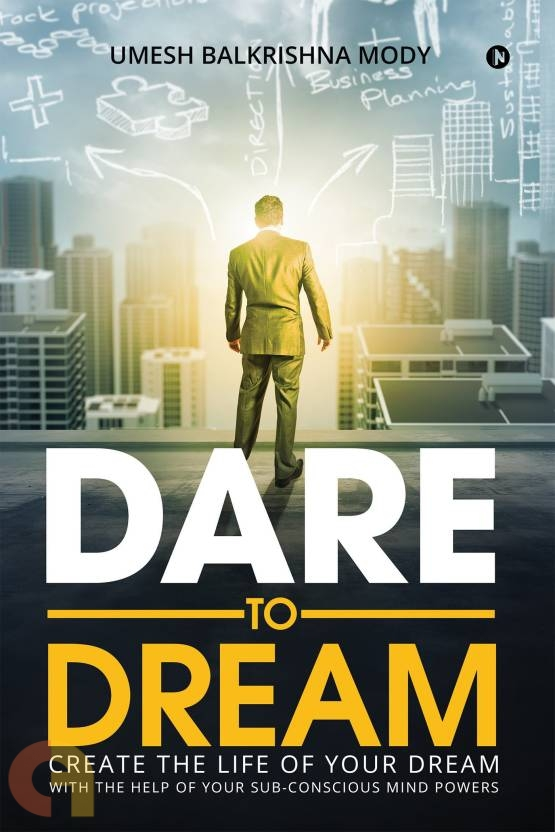 Dare to Dream  (Notion Press)