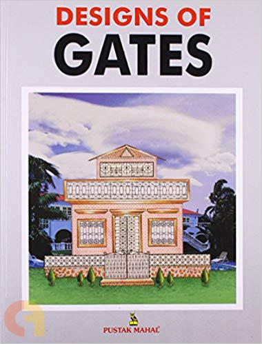 Designs of Gates
