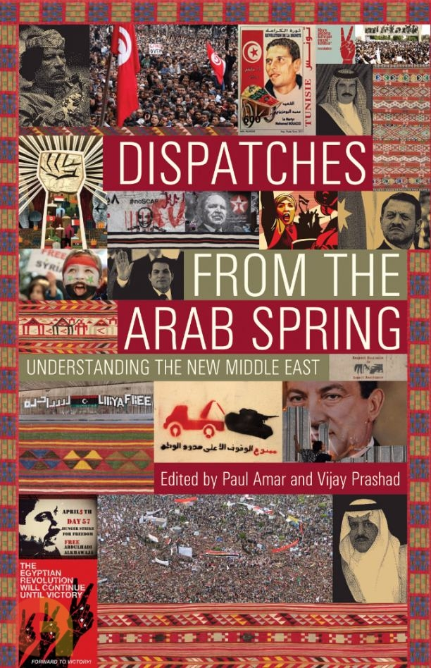 Dispatches from the Arab Spring