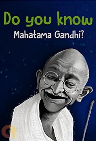 Do You Know Mahatma Gandhi?