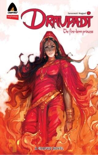 Draupadi - The fire born Princess