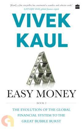 EASY MONEY   ( Vivek Kaul)