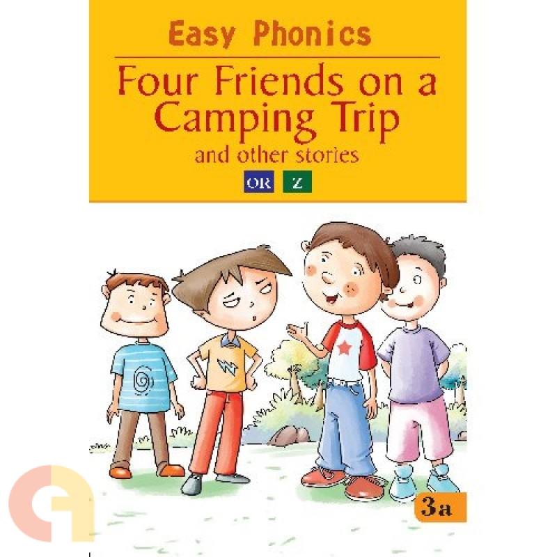 Easy Phonics: Four Friends on a Camping Trip and the other stories