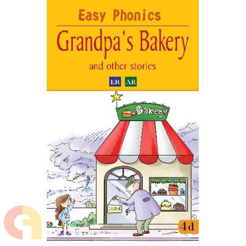 Easy Phonics: Grandpa's Bakery and the other stories