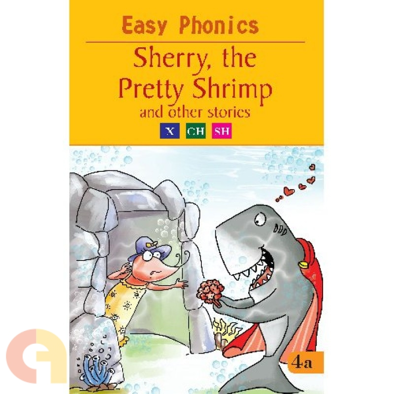Easy Phonics: Sherry, the Pretty Shrimp and the other stories
