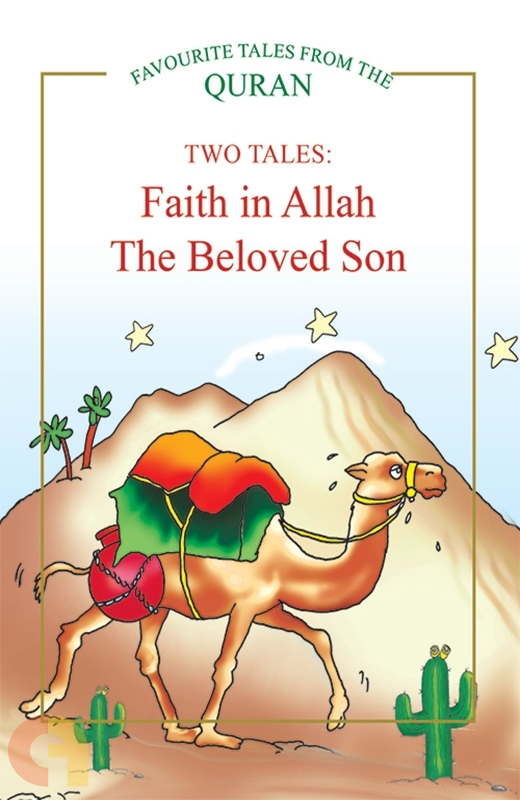 Faith in Allah, The Beloved Son