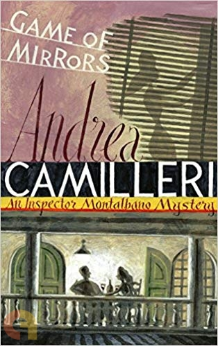 Game of Mirrors (An Inspector Montalbano mysteries)