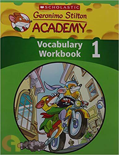 Geronimo Stilton Academy Vocabulary Workbook Level 1 by Scholastic