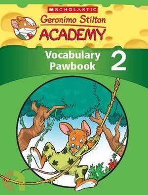 Geronimo Stilton Academy: Vocabulary Pawbook Level 2