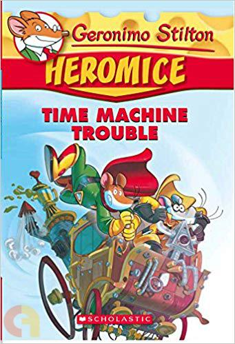 Geronimo Stilton - Heromice#07 Time Machine Trouble