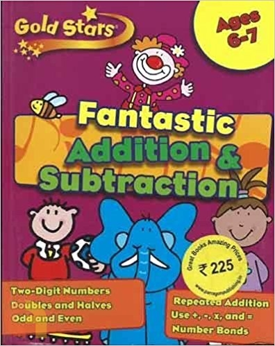 Goldstars Fantastic Addition and Subtraction 6 to 7