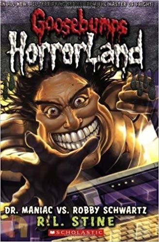 Goosebumps HorrorLand #5: Dr. Maniac vs. Robby Schwartz