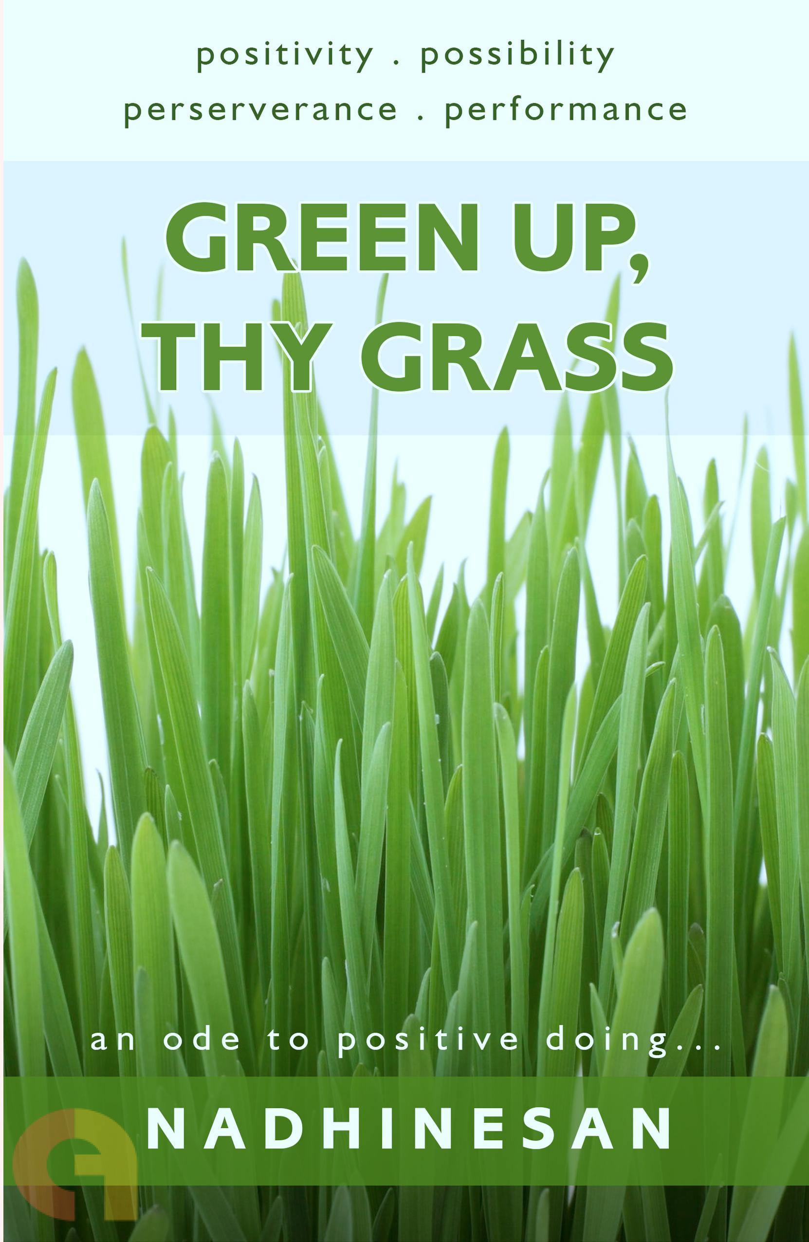 Green Up, Thy Grass