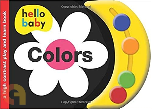 Hello Baby Play and Learn: Colors: A High-Contrast Board Book