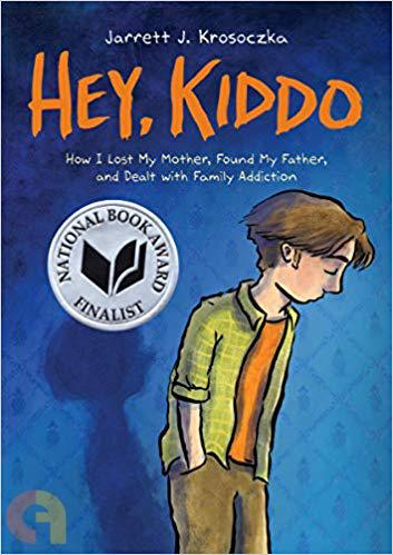Hey, Kiddo (National Book Award Finalist)