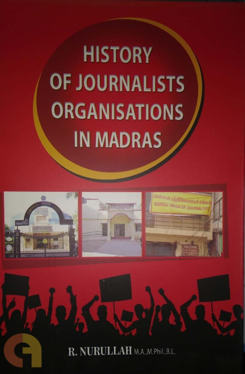 History Of Journalists Organisations in Madras
