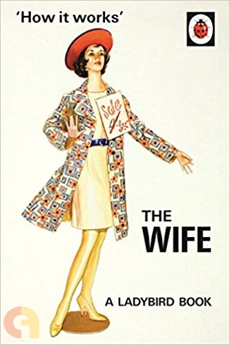 How it Works: The Wife (A Ladybird Book)