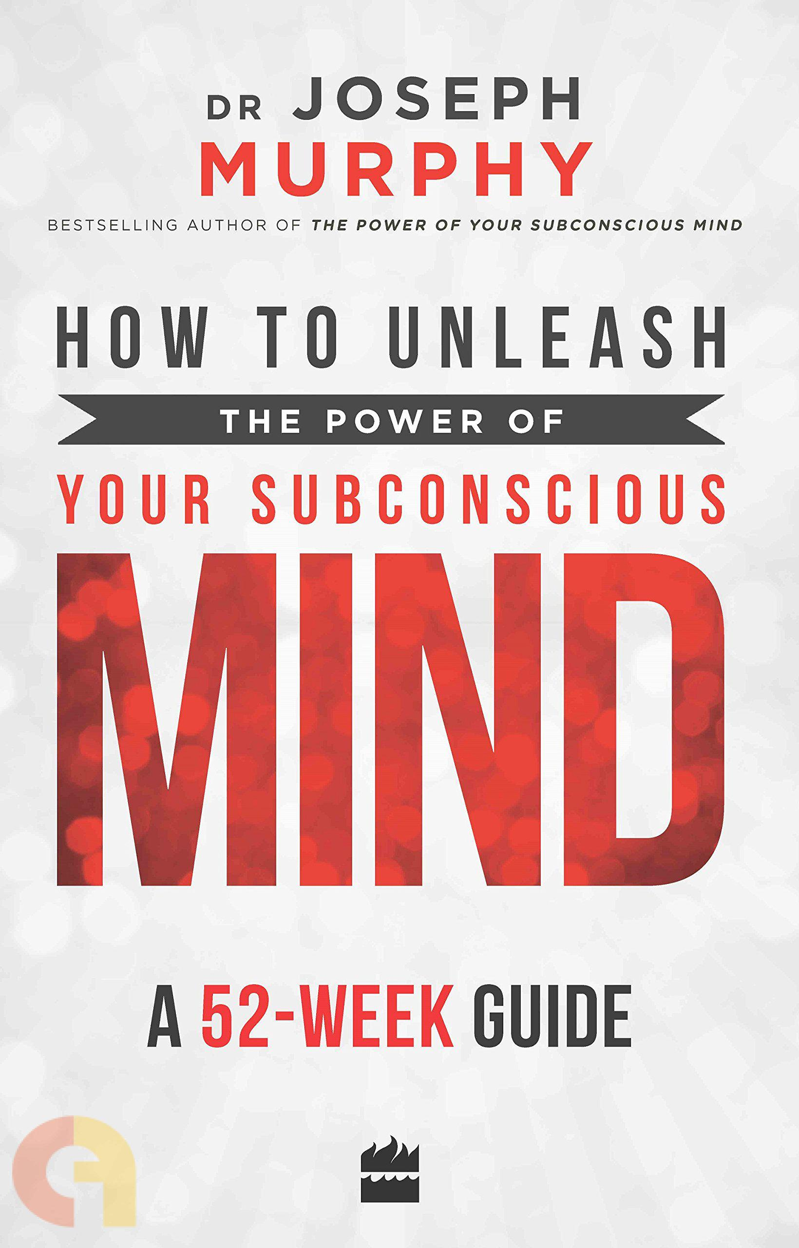 How to Unleash the Power of Your Subconscious Mind