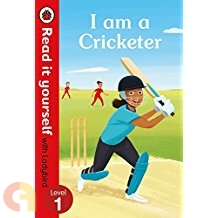 I am a Cricketer – Read it yourself with Ladybird - Level 1